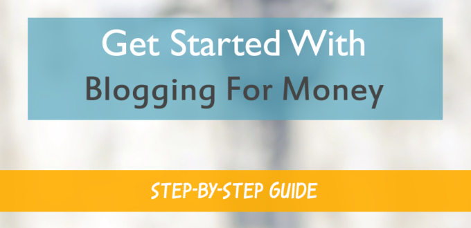 Get Started With Blogging For Money