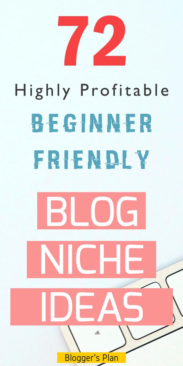 72 Best Blogging Niche Ideas